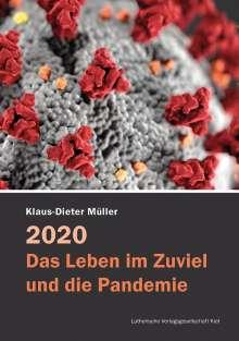 Klaus-Dieter Müller: 2020 - Das Leben im Zuviel und die Pandemie, Buch