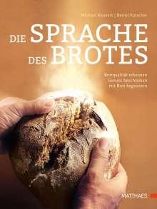 Michael Kleinert: Die Sprache des Brotes, Buch