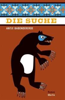 Antje Babendererde: Die Suche, Buch