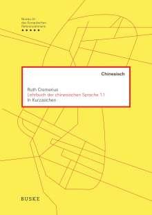 Ruth Cremerius: Lehrbuch der chinesischen Sprache 1.1, Buch