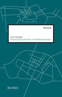Asya Asbaghi: Persische Sprichwörter und Redewendungen, Buch
