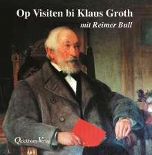 Klaus Groth: Op Visiten bi Klaus Groth. CD, CD