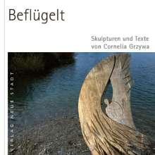Cornelia Grzywa: Beflügelt, Buch