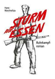 Hans Marchwitza: Sturm auf Essen, Buch