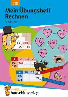 Diana Depireux: Mein Übungsheft Rechnen - 3. Klasse, A5-Heft, Buch
