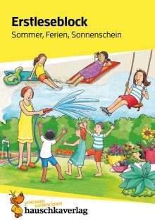 Helena Heiß: Erstleseblock - Sommer, Ferien, Sonnenschein, A5-Block, Buch