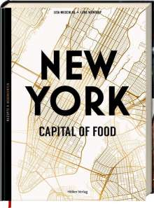 Lars Wentrup: New York - Capital of Food, Buch