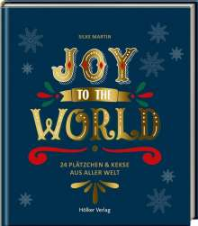 Silke Martin: Joy to the World, Buch