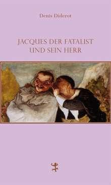 Denis Diderot: Jacques der Fatalist und sein Herr, Buch