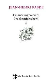 Jean-Henri Fabre: Erinnerungen eines Insektenforschers 10, Buch