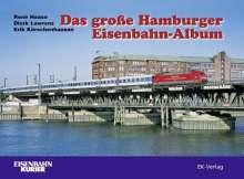 René Haase: Das große Hamburger Eisenbahn-Album, Buch