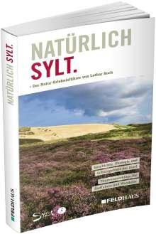 Lothar Koch: Natürlich Sylt, Buch
