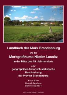 Heinrich Berghaus: Landbuch der Mark Brandenburg und des Markgrafthums Nieder-Lausitz. Erster Band, Buch