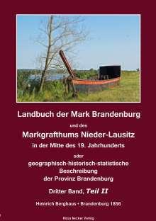 Heinrich Berghaus: Landbuch der Mark Brandenburg und des Markgrafthums Nieder-Lausitz. Dritter Band, Teil II, Buch