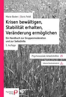 Marie Boden: Krisen bewältigen, Stabilität erhalten, Veränderung ermöglichen, 1 Buch und 1 Diverse