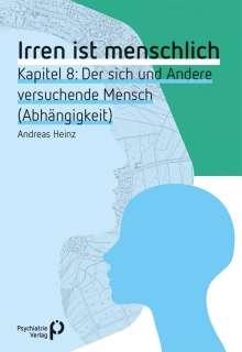 Andreas Heinz: Irren ist menschlich Kapitel 8, Buch