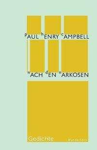 Paul-Henri Campbell: Nach den Narkosen, Buch