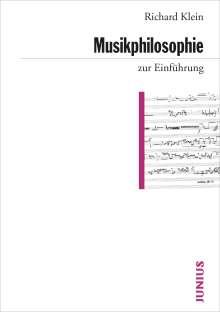 Richard Klein: Musikphilosophie zur Einführung, Buch