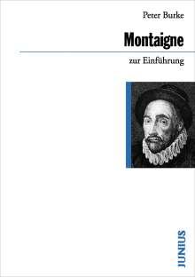 Peter Burke: Michel de Montaigne zur Einführung, Buch