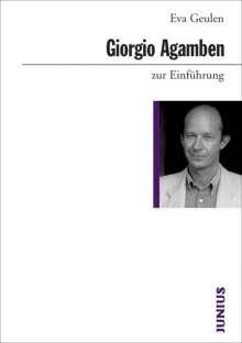 Eva Geulen: Giorgio Agamben zur Einführung, Buch
