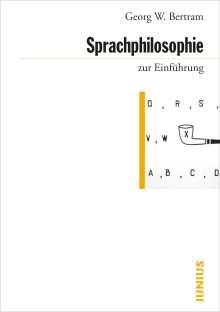 Georg W. Bertram: Sprachphilosophie zur Einführung, Buch