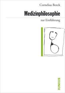 Cornelius Borck: Medizinphilosophie zur Einführung, Buch