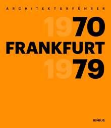 Architekturführer Frankfurt 1970-1979, Buch