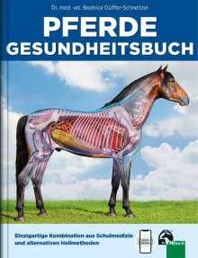 Beatrice Dülffer-Schneitzer: Pferdegesundheitsbuch, Buch