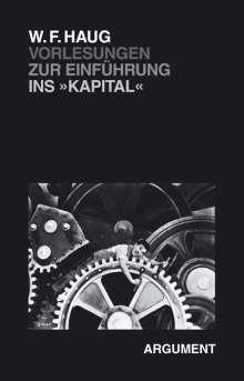 Wolfgang Fritz Haug: Vorlesungen zur Einführung ins Kapital, Buch