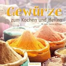 Yvonne Höflinger: Gewürze zum Kochen und Heilen, Buch