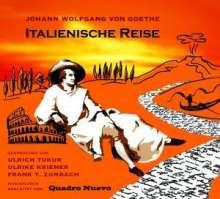 Die italienische Reise von Johann Wolfgang von Goethe, 2 CDs
