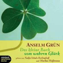 Anselm Grün: Das kleine Buch vom wahren Glück. CD, CD