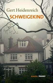 Gert Heidenreich: Schweigekind, Buch