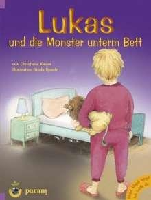 Christiana Kieser: Lukas und die Monster unterm Bett, Buch