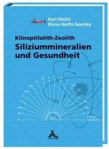 Karl Hecht: Siliziummineralien und Gesundheit, Buch
