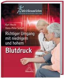 Karl Hecht: Richtiger Umgang mit niedrigem und hohem Blutdruck, Buch