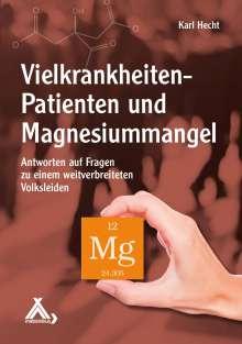 Karl Hecht: Vielkrankheiten-Patienten und Magnesiummangel, Buch