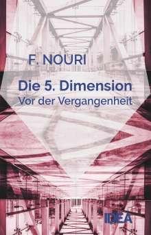 Farhad Nouri: Die 5. Dimension, Buch