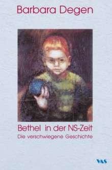 Barbara Degen: Bethel in der NS-Zeit, Buch