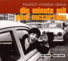 Friedrich Christian Delius: Die Minute mit Paul McCartney, CD