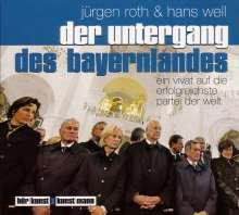 Jürgen Roth: Der Untergang des Bayernlandes.CD, CD