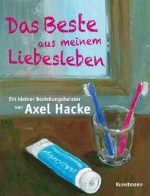 Axel Hacke: Das Beste aus meinem Liebesleben, Buch