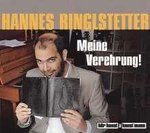 Hannes Ringlstetter: Meine Verehrung!, CD