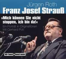 Jürgen Roth: Mich können Sie nicht stoppen, ich bin da!, 2 CDs