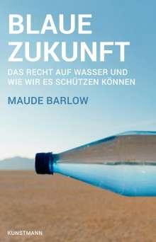 Maude Barlow: Blaue Zukunft, Buch