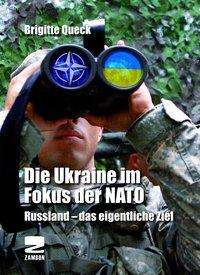 Brigitte Queck: Die Ukraine im Fokus der NATO, Buch