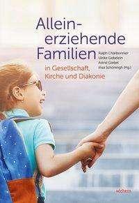 Alleinerziehende Familien in Gesellschaft, Kirche und Diakonie, Buch