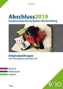 Abschluss 2019 - Hauptschulprüfung. Deutsch, Mathematik und Englisch. Baden-Württemberg, Buch