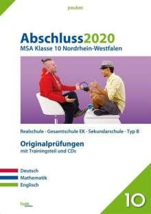 Abschluss 2020 - Mittlerer Schulabschluss. Deutsch, Mathematik und Englisch. Nordrhein-Westfalen, Buch
