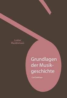 Carl Dahlhaus: Grundlagen der Musikgeschichte, Buch